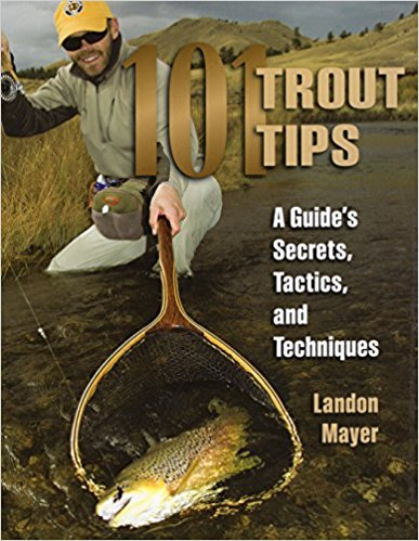 "The cover of one of Landon Mayer's instructional books called ""101 Trout Tips."""