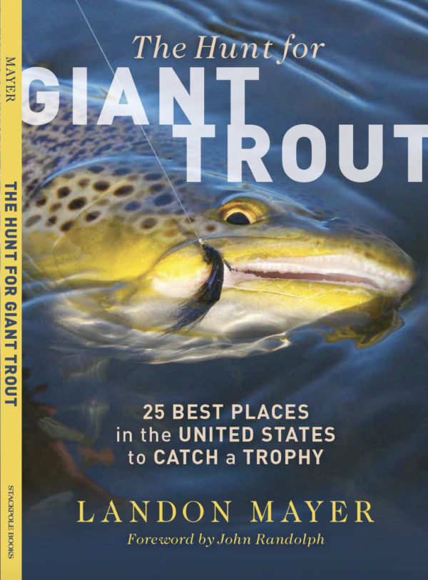 The Hunt For Giant Trout - Landon Mayer